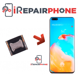Cambiar Auricular Huawei P40 Pro