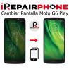 Cambiar Pantalla Motorola Moto G6 Play